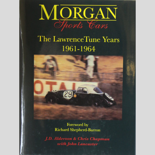 Morgan sports cars - the Lawrence Tune years